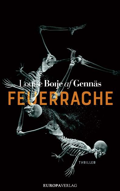 Louise Boije af Gennäs - Feuerrache